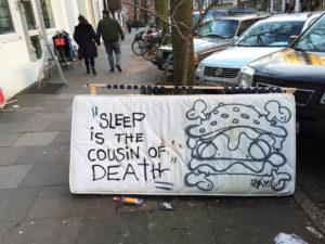 """Sleep is the cousin of death"""